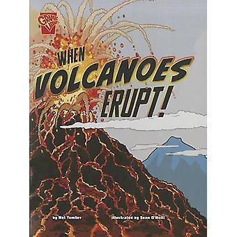 When Volcanoes Erupt! by Nel Yomtov - 9781429679909 Book