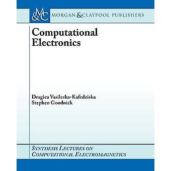 Computational Electronics by Dragica Vasileska - Stephen M. Goodnick