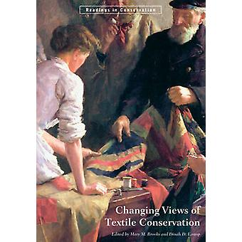 Changing Views of Textile Conservation by Mary Brooks - 9781606060483