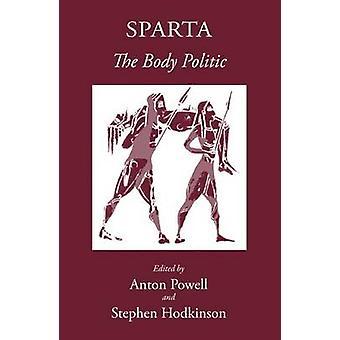 Sparta - The Body Politic by Anton Powell - Stephen Hodkinson - 978190