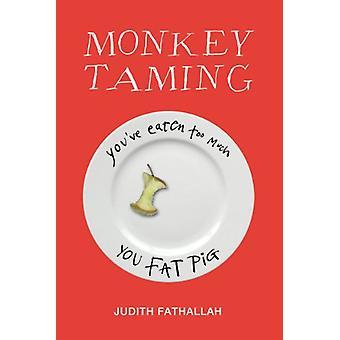 Monkey Tæmme af Judith Fathallah - 9781909531413 Bog