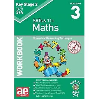 KS2 Maths Year 3/4 Workbook 3 - Numerical Reasoning Technique by Steph