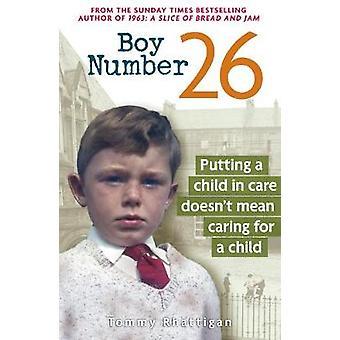 Boy Number 26 by Tommy Rhattigan - 9781912624171 Book