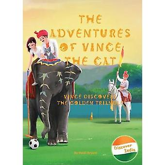 The Adventures of Vince the Cat - Vince Discovers the Golden Triangle -