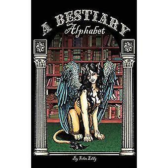 A Bestiary Alphabet by Felix Eddy - 9781987976618 Book