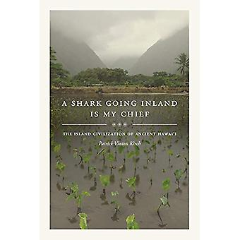 A Shark Going Inland Is My Chief - The Island Civilization of Ancient