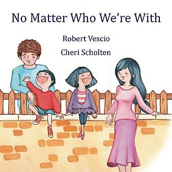 No Matter Who We're with by Robert Vescio - 9781922120212 Book
