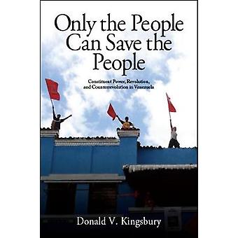 Only the People Can Save the People - Constituent Power - Revolution -