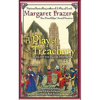 A Play of Treachery by Margaret Frazer - 9780425223338 Book