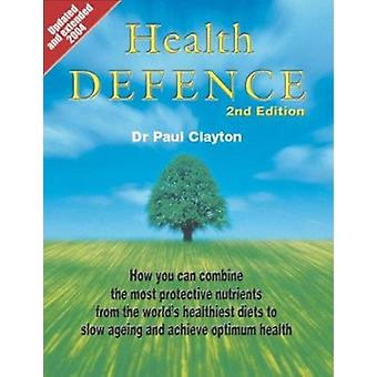 Health Defence by Paul Clayton - 9780905553665 Book