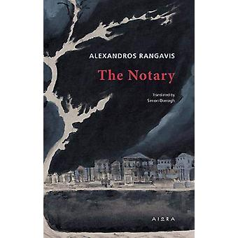 The Notary by Alexandros Rangavis - 9786185048662 Book