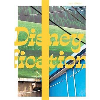 Disneyfication by Theo Derksen - 9781911306542 Book