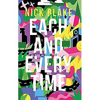 Each and Every Time by Nick Blake - 9781838593179 Book