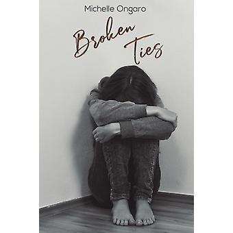 BROKEN TIES by ONGARO & MICHELLE