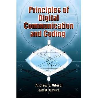 Principles of Digital Communication and Coding by Andrew J Viterbi & Jim K Omura