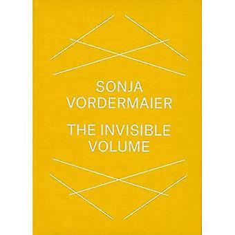 Sonja Vordermaier: The Invisible Volume