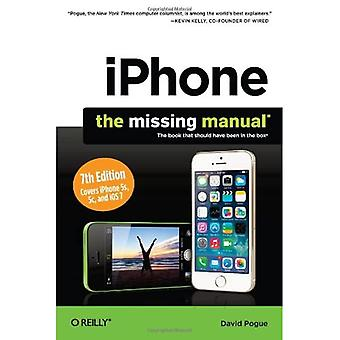 iPhone: The Missing Manual (Missing Manuals)