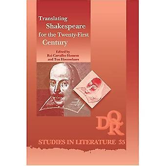 Shakespearen kääntäminen 2000-luvulle