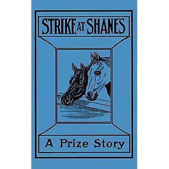 Strike at Shane's by Gene Statton-Porter - 9781557093080 Book