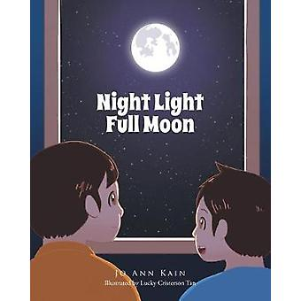Night Light Full Moon by Joann Kain - 9781640827561 Book