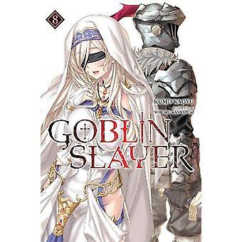 Goblin Slayer, Vol. 8 (light novel) by Kumo Kagyu (Paperback, 2019)