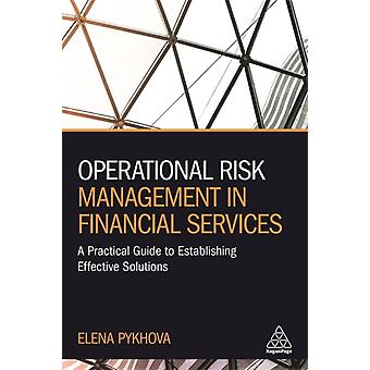 Operational Risk Management in Financial Services by Elena Pykhova