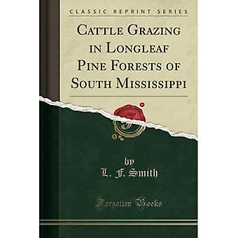 Cattle Grazing Longleaf Pine Forests of