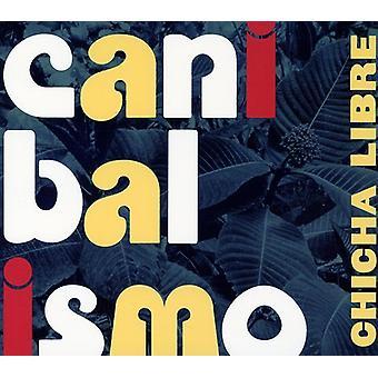 Chicha Libre - Canibalismo [CD] USA import