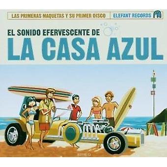 La Casa Azul - El Sonido Efervescente De La Casa Azul [CD] USA import