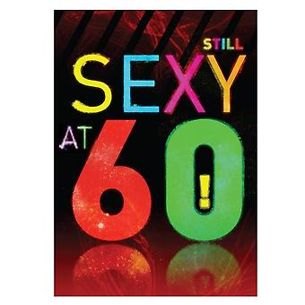 Brainbox Candy Sexy At 60 Greetings Card