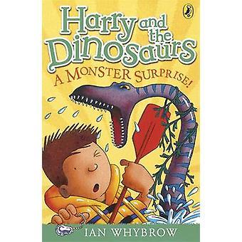 Harry en de dinosaurussen A Monster verrassing door Ian Whybrow