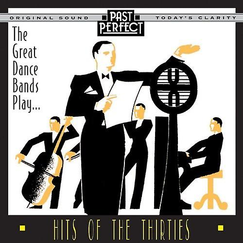 Great Dance Bands Play Hits of the 1930s [Audio CD] Past Perfect