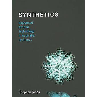 Synthetik - Aspekte von Kunst und Technik in Australia - 1956-1975 durch