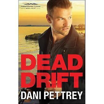 Dead Drift by Dead Drift - 9780764212970 Book