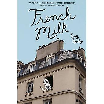 Francuski mleka przez Lucy Knisley - 9781416575344 książki