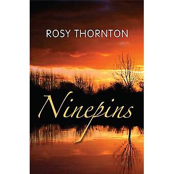Ninepins by Rosy Thornton - 9781905207855 Book