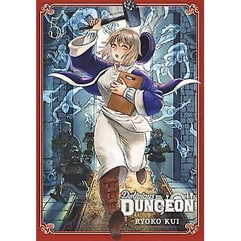 Delicious in Dungeon - Vol. 5 by Ryoko Kui - 9781975326449 Book