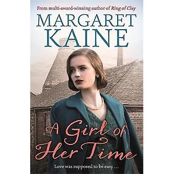 Tyttö hänen aikaa Margaret Kaine - 9781473678637 kirja