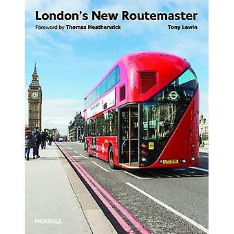 The London's New Routemaster by Tony Lewin - Thomas Heatherwick - 978