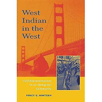 Länsi-Intian Länsi: itse esityksiä maahanmuuttajien yhteisössä