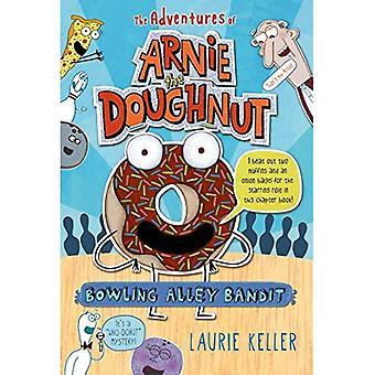 Kegelbahn Bandit (Adventures of Arnie der Donut)