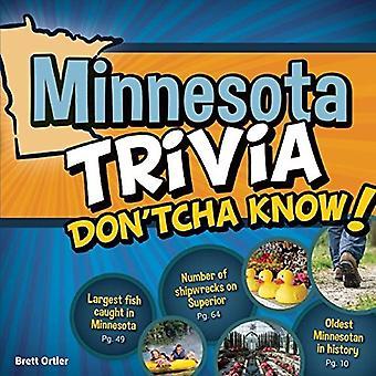 Minnesota Ciekawostki Don'tcha wiem!
