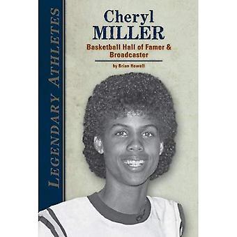 Cheryl Miller: Basketball Hall of Famer & omroep (legendarische atleten)