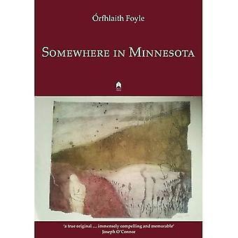 Somewhere in Minnesota