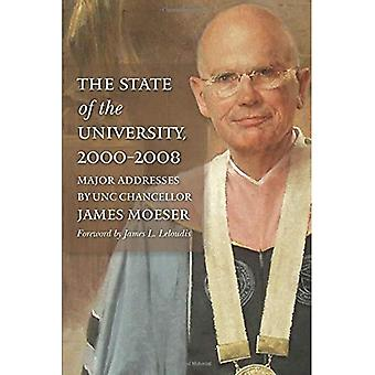 The State of the University, 2000-2008: Major� Addresses by UNC Chancellor James Moeser