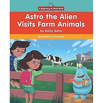 Astro de vreemdeling bezoeken landbouwhuisdieren (begin te lezen, Astro de vreemdeling)