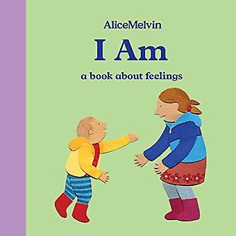 Jag: en bok om känslor (Alice Melvin styrelsen böcker)
