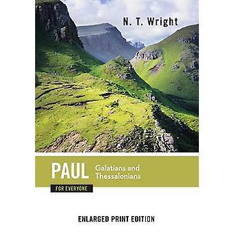 Paul for alle Galaterne og Thessaloniker udvidet Print af Wright & N.T.
