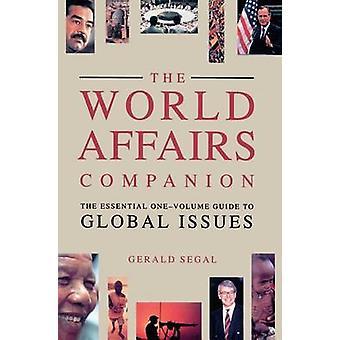 World Affairs Companion by Segal & Gerald