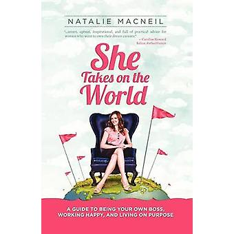 She Takes on the World by MacNeil & Natalie